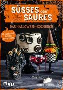 Cover-Bild zu Süßes oder Saures - Das Halloween-Kochbuch von Rosenthal, Patrick