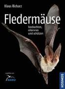 Cover-Bild zu Fledermäuse beobachten, erkennen und schützen von Richarz, Klaus