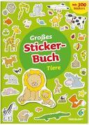 Cover-Bild zu Großes Sticker-Buch Tiere von Kiefmann, Elisabeth