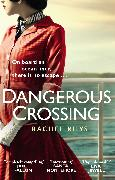 Cover-Bild zu Dangerous Crossing (eBook) von Rhys, Rachel