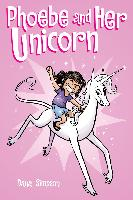 Cover-Bild zu Phoebe and Her Unicorn (Phoebe and Her Unicorn Series Book 1) (eBook) von Simpson, Dana