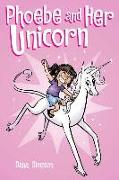 Cover-Bild zu Phoebe and Her Unicorn (Phoebe and Her Unicorn Series Book 1) von Simpson, Dana