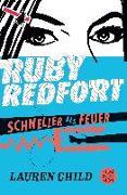 Cover-Bild zu Ruby Redfort - Schneller als Feuer von Child, Lauren