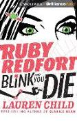 Cover-Bild zu Ruby Redfort Blink and You Die von Child, Lauren