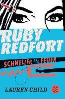 Cover-Bild zu Ruby Redfort - Schneller als Feuer (eBook) von Child, Lauren