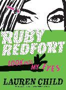 Cover-Bild zu Ruby Redfort Look Into My Eyes von Child, Lauren