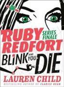 Cover-Bild zu Ruby Redfort 06. Blink and You Die von Child, Lauren