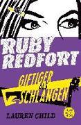 Cover-Bild zu Ruby Redfort - Giftiger als Schlangen von Child, Lauren