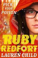 Cover-Bild zu Pick Your Poison (Ruby Redfort, Book 5) (eBook) von Child, Lauren