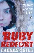 Cover-Bild zu Blink and You Die (Ruby Redfort, Book 6) (eBook) von Child, Lauren