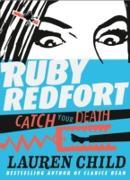 Cover-Bild zu Catch Your Death (Ruby Redfort, Book 3) (eBook) von Child, Lauren