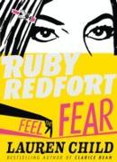Cover-Bild zu Feel the Fear (Ruby Redfort, Book 4) (eBook) von Child, Lauren