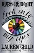 Cover-Bild zu Look into My Eyes (Ruby Redfort, Book 1) (eBook) von Child, Lauren