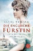 Cover-Bild zu Die englische Fürstin von Weigand, Sabine