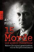 Cover-Bild zu 15 Morde und andere Todesfälle von Pütter, Axel