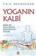 Cover-Bild zu Yoganin Kalbi von K. V. Desikachar, T.