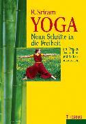 Cover-Bild zu Yoga - Neun Schritte in die Freiheit (eBook) von Sriram, R.