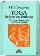 Cover-Bild zu Yoga - Tradition und Erfahrung von Desikachar, T. K. V.