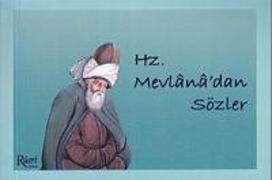 Cover-Bild zu Hz. Mevlanadan Sözler von Celaleddin-i Rûmi, Mevlana