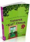 Cover-Bild zu Yanarak Kul Olmak von Celaleddin-I Rûmi, Mevlana