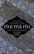 Cover-Bild zu Fihi Ma Fih - Mevlananin Konusma ve Sohbetleri von Celaleddin-i Rumi, Mevlana