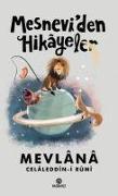 Cover-Bild zu Mesneviden Hikayeler von Celaleddin-I Rûmi, Mevlana