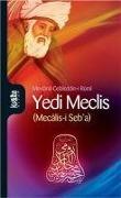 Cover-Bild zu Yedi Meclis von Celaleddin-i Rûmi, Mevlana