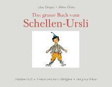 Cover-Bild zu Das grosse Buch vom Schellen-Ursli von Chönz, Selina