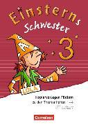 Cover-Bild zu Einsterns Schwester 3. Schuljahr. Neubearbeitung. Kopiervorlagen Fördern von Dreier-Kuzuhara, Daniela