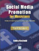 Cover-Bild zu Social Media Promotion For Musicians - Third Edition: The Manual For Marketing Yourself, Your Band, And Your Music Online von Owsinski, Bobby