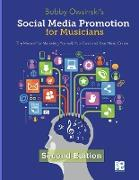 Cover-Bild zu Social Media Promotion For Musicians - Second Edition: The Manual For Marketing Yourself, Your Band and Your Music Online von Owsinski, Bobby