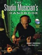 Cover-Bild zu The Studio Musician's Handbook [With DVD] von Owsinski, Bobby