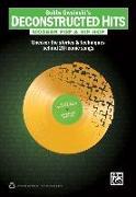 Cover-Bild zu Bobby Owsinski's Deconstructed Hits -- Modern Pop & Hip-Hop: Uncover the Stories & Techniques Behind 20 Iconic Songs von Owsinski, Bobby