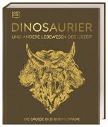 Cover-Bild zu Matthiesen, Stephan (Übers.): Dinosaurier und andere Lebewesen der Urzeit