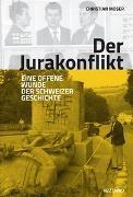 Cover-Bild zu Moser, Christian: Der Jurakonflikt
