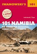 Cover-Bild zu 101 Namibia - Die schönsten Reiseziele, Lodges und Gästefarmen von Iwanowski, Michael
