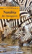 Cover-Bild zu Namibia fürs Handgepäck von Stauffer, Hans-Ulrich (Hrsg.)
