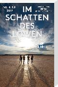 Cover-Bild zu Im Schatten des Löwen von Cropp, Wolf-Ulrich