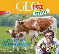 Cover-Bild zu GEOLINO MINI: Alles über den Bauernhof (6) von Kammerhoff, Heiko