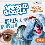 Cover-Bild zu Woozle Goozle - Gruseln & Sehen von Reinl, Martin (Gelesen)