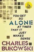 Cover-Bild zu You Get So Alone at Times von Bukowski, Charles