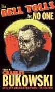 Cover-Bild zu The Bell Tolls for No One (eBook) von Bukowski, Charles
