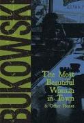 Cover-Bild zu The Most Beautiful Woman in Town (eBook) von Bukowski, Charles