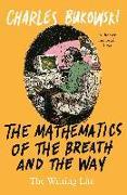 Cover-Bild zu The Mathematics of the Breath and the Way (eBook) von Bukowski, Charles