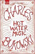 Cover-Bild zu Hot Water Music (eBook) von Bukowski, Charles