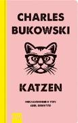 Cover-Bild zu Katzen (eBook) von Bukowski, Charles