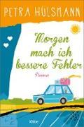 Cover-Bild zu Morgen mach ich bessere Fehler (eBook) von Hülsmann, Petra