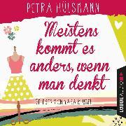 Cover-Bild zu Meistens kommt es anders, wenn man denkt - Hamburg-Reihe (Audio Download) von Hülsmann, Petra