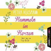 Cover-Bild zu Hummeln im Herzen (Ungekürzt) (Audio Download) von Hülsmann, Petra