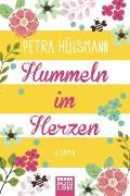 Cover-Bild zu Hummeln im Herzen von Hülsmann, Petra